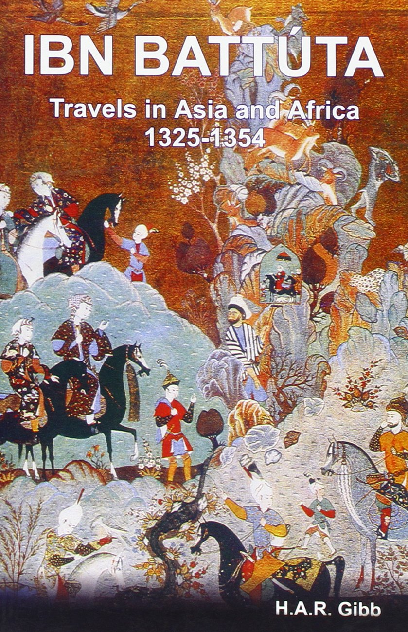 Travels in Asia and Africa; 1325-1354