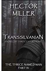 The Thrice Named Man IV: Transsilvanian Kindle Edition