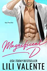 Magnificent D: A Sexy Flirty Dirty Standalone Romance Kindle Edition