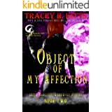 Object of My Affection (Lilith Mercury, Werewolf Hunter Book 2)