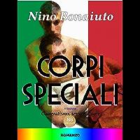 Corpi Speciali: Cameratismo, sesso e amore (Italian Edition) book cover