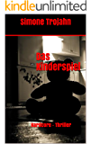 Das Kinderspiel (Hardcore-Thriller) (German Edition)
