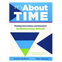 It's About Time: Planning Interventions and Extensions in Elementary School