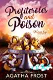 Profiteroles and Poison (Peridale Cafe Cozy Mystery Book 21)
