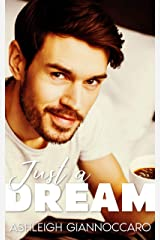 Just A Dream (Awake Series Book 4) Kindle Edition