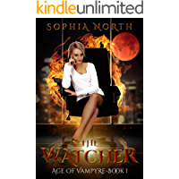 The Watcher: A Vampire Paranormal Romance (The Age of Vampyre Book 1)