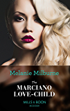 The Marciano Love-Child (Mills & Boon Modern)
