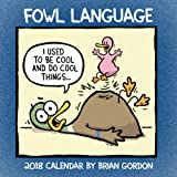 Fowl Language 2018 Wall Calendar