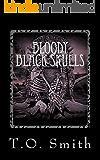 Bloody Black Skulls: Bloody Royals Book III