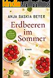 Erdbeeren im Sommer (German Edition)