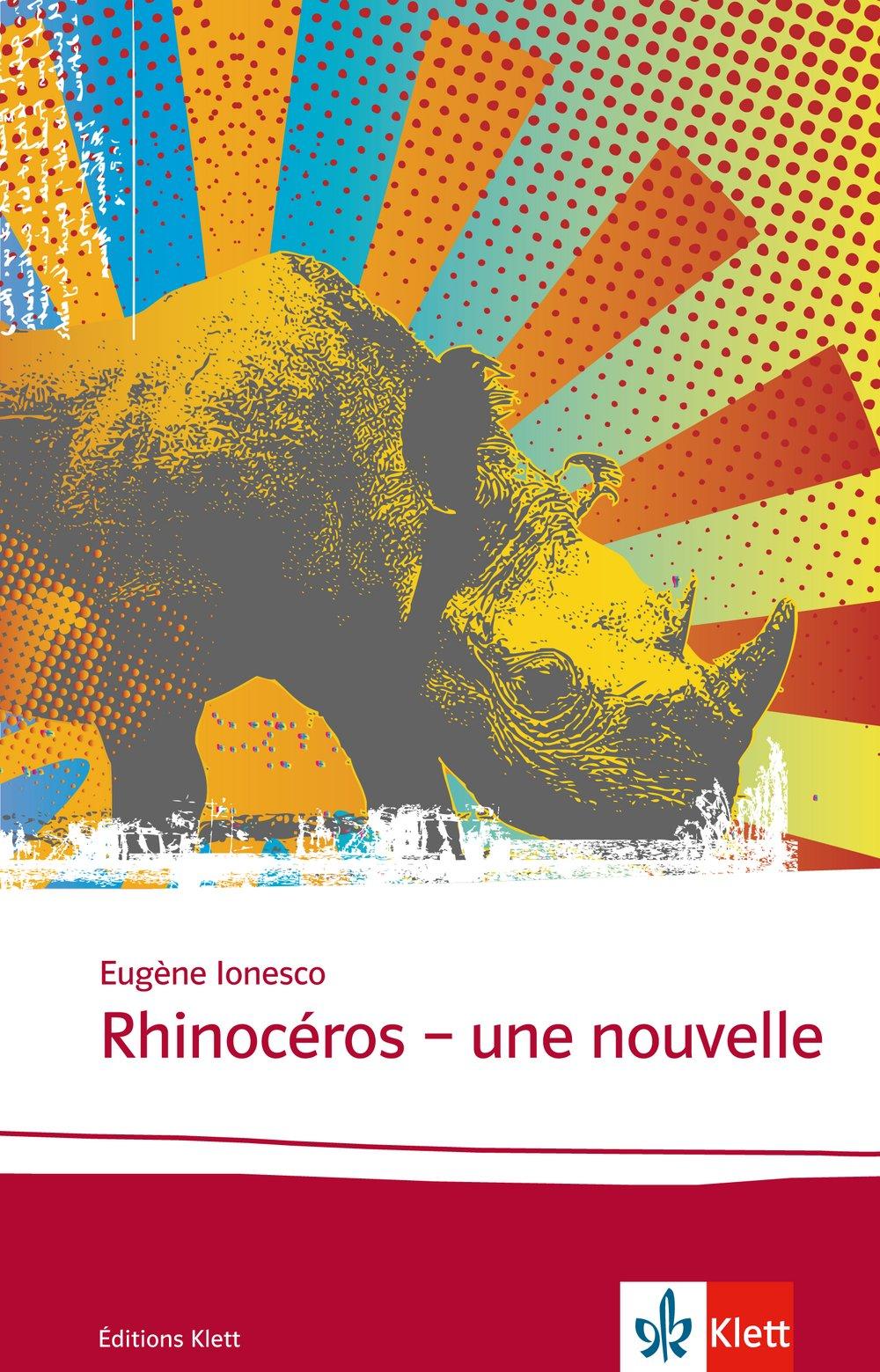 Rhinocéros: Une nouvelle. Französische Lektüre für die Oberstufe. Originaltext mit Annotationen (Éditions Klett)