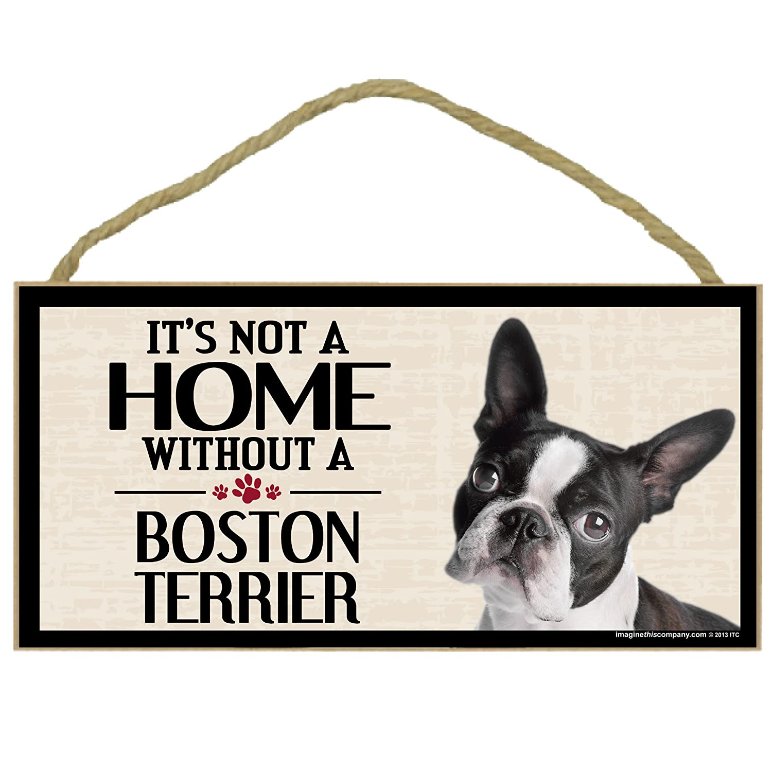 Imagine This Wood Sign for Boston Terrier Dog Breeds Imagine This Company D6018