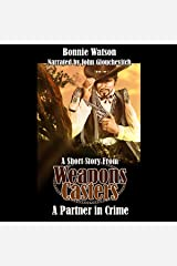 A Partner in Crime: A Weapons Casters Story Audible Audiobook
