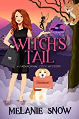 Witch's Tail: A Paranormal Cozy Mystery (The Spellwood Witches Book 1) Kindle Edition