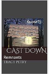 Cast Down: Remnants Kindle Edition