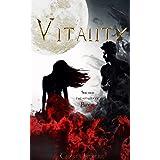 Vitality: A Tale of Forbidden Love: Light vs Darkness Romance (Vitality Series Book 1)