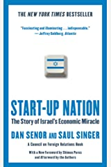 Start-up Nation: The Story of Israel's Economic Miracle Kindle Edition