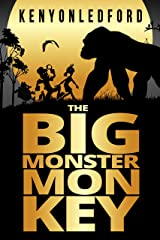 The Big Monster Monkey Kindle Edition
