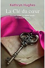 La Clé du coeur (Littérature Etrangère) (French Edition) Kindle Edition