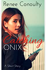 Catching Onix Kindle Edition