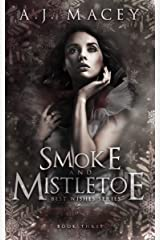 Smoke and Mistletoe (Best Wishes Book 3) Kindle Edition
