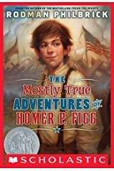 The Mostly True Adventures Of Homer P. Figg (Scholastic Gold) Kindle Edition