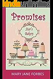 Promises: Star's Bakery (The Baker Girl Book 2)