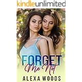 Forget Me Not: A Lesbian Romance