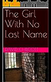 The Girl With No Last Name (John McBride Thriller Book 6)