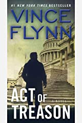 Act of Treason (A Mitch Rapp Novel Book 7) Kindle Edition