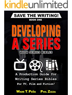 Writing the pilot kindle edition by william rabkin reference save the writing developing a series with series bibles a production guide for writing fandeluxe Image collections