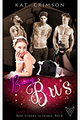 Bang Bus: MMF Bisexual Ménage Romance (Best Friends to Lovers Book 10) Kindle Edition