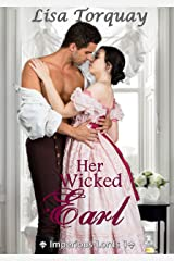 Her Wicked Earl: Series Imperious Lords 1 Kindle Edition