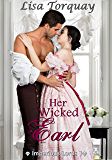 Her Wicked Earl: Series Imperious Lords 1
