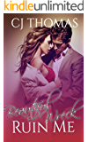 Ruin Me: Beautiful Wreck (Secret Seduction Book 1)