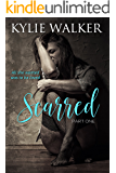 SCARRED - Part 1 (The SCARRED Series - Book 1)