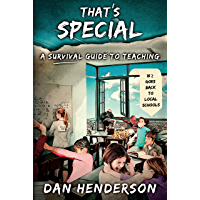 That's Special: A Survival Guide To Teaching (English Edition)
