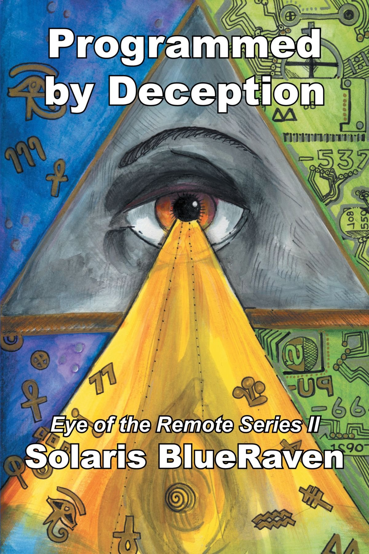 Programmed by Deception: Eye Of The Remote Series II ebook