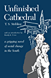 Unfinished Cathedral (Library Alabama Classics)