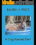 A Dog Named Derf