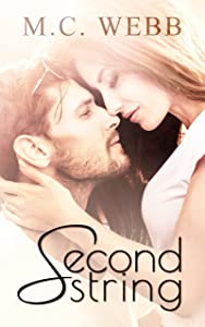 Second String: A Second Chance Romance