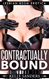 Contractually Bound - Lesbian BDSM Erotica