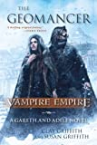 The Geomancer: Vampire Empire: A Gareth and Adele Novel
