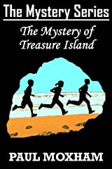 The Mystery of Treasure Island (The Mystery Series Book 6) Kindle Edition