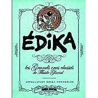 Edika : Les grands crus classés de Fluide Glacial