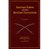 German Sabre of the Berliner Turnschule (English Edition)