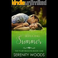 Seducing Summer (The Four Seasons Book 1)