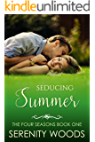 Seducing Summer (The Four Seasons Book 1)