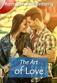 The Art of Love (The Bachelor Series, Volume III)