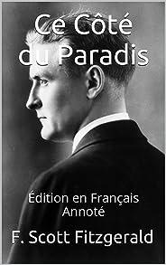 Ce Côté du Paradis - Édition en Français - Annoté: Édition en Français - Annoté (French Edition)